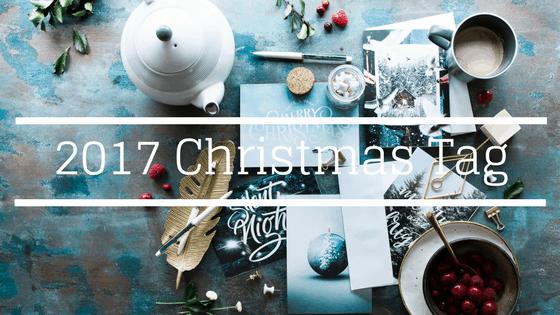 The Christmas Tag – 2017
