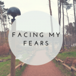 Facing my fear.