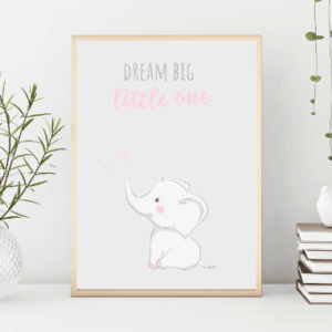 dream big little one pink elephant