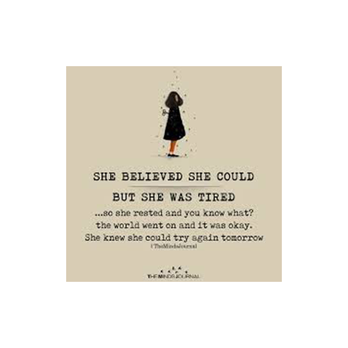 self care - she believed she could